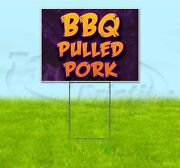 Bbq Pulled Pork 18x24 Yard Sign With Stake Corrugated Bandit Business Barbecue