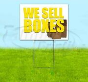 We Sell Boxes 18x24 Yard Sign With Stake Corrugated Bandit Business Cardboard