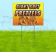 Giant Soft Pretzels 18x24 Yard Sign With Stake Corrugated Bandit Business Food
