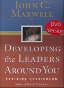 Developing The Leaders Around You Dvd Training Curriculum By John Maxwell