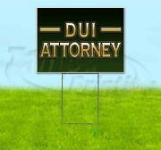 Dui Attorney 18x24 Yard Sign With Stake Corrugated Bandit Usa Business Law