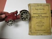 Mccormick Deering Cast Iron Antique Toy Tractorand Manual - Purchased In 1928