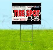Tire Spot 18x24 Yard Sign With Stake Corrugated Bandit Usa Business Auto