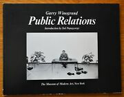 Signed Garry Winogrand - Public Relations - 1977 1st Edition Softcover - Fine