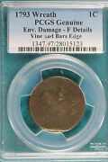1793 Wreath Pcgs Genuine F Details Vine And Bars Flowing Hair Large Cent Hd131