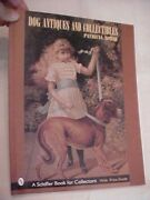 Dog Antiques And Collectibles By Robak Identification And Value Guide Reference