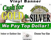 Cash For Gold And Silver Vinyl Banner Sign Your Choice Of Sizes Free Shipping