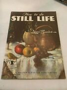 Vintage How To Do Still Life By Leon Franks Softcover