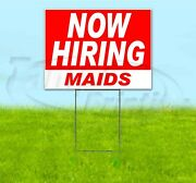 Now Hiring Maids 18x24 Yard Sign With Stake Corrugated Bandit Usa Business