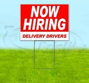 Now Hiring Delivery Drivers 18x24 Yard Sign With Stake Corrugated Bandit Usa