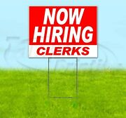 Now Hiring Clerks 18x24 Yard Sign With Stake Corrugated Bandit Usa Business