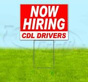 Now Hiring Cdl Drivers 18x24 Yard Sign With Stake Corrugated Bandit Usa Business