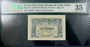 French Indochina 1919 10 Cents Sign 5 Pick 43. Black Serial Number Pmg 35