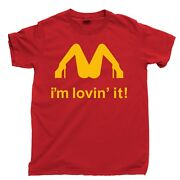 Mcdonalds Iand039m Loving It Tee New Red Funny Tand039shirt -up To 5x