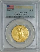 2013-w 10 Edith Wilson First Strike Spouse Gold Ms70 Pcgs 928151-28