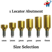 1x Dental Implant Locator Attachment Abutment Titanium Internal Hex Select Size