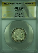 1916-d Barber Silver Quarter 25c Coin Anacs Ef-45 Xf Details Better Coin