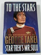 Autographed To The Stars - Signed By Star Trek's George Takei - First Printing