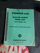 Vintage Pioneer Partner Chainsaw Master Parts Price List Book 1958 Emab Canada