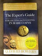 The Expert's Guide To Collecting And Investing In Rare Coins By Q.bowers Hardback