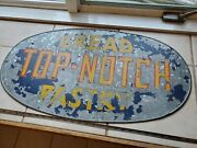 Vintage Galvanized Sign Antique Advertising Top Notch Bread Bakery 20and039s Store Ge
