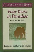 Four Years In Paradise By Osa Johnson, 2018, Paperback