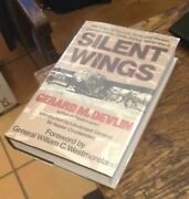 Silent Wings Ww2 Glider Pilots Devlin 1985 Signed First History Free Us Shipping