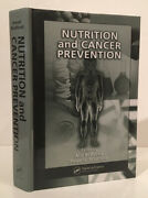 Atif B Awad, Peter G Bradford / Nutrition And Cancer Prevention 1st Edition 2006