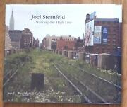 Signed - Joel Sternfeld - Walking The High Line - 2012 1st Edition And 3rd Printng