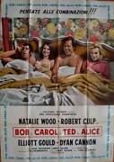 Bob And Carol And Ted And Alice Italian 2f Movie Poster 39x55 Natalie Wood 1969