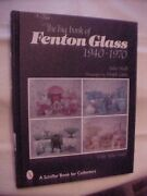 The Big Book Of Fenton Glass 1940-1970 By Walk 1998 Value And Id Antiques