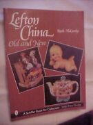 Lefton China Old And New By Mccarthy 2001 Value Id Guide Antiques Reference