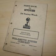Hyster D4 Thirty Tractor Winch Owner Operator Parts Maintenance Manual Crawler
