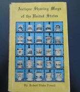 Antique Shaving Mugs Of The United States By Powell Robert Blake 1st Ed. Signed