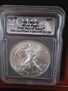 2013 1 Silver Eagle First Day Of Issue Icg Certified 1817 Of 3729 Ms70