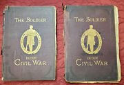 The Soldier In Our Civil War Vol. 1 And 2 A Pictorial History 1885 Vintage Books