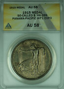 1915 So-called Dollar 1 Medal Panama-pacific Intand039l Expo Hk-399 Anacs Au-58