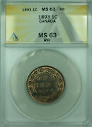 1893 Canada One Cent Coin Bu Unc Anacs Ms-63 Rb Wb1
