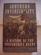 Southern Invincibility History Of Confederate Heart By Sword 1999 Civil War