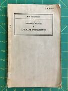 Technical Manual Aircraft Instruments War Department 1940 Good For 80 Year Ol