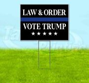 Vote Trump Law And Order 18x24 Yard Sign With Stake Corrugated Bandit 2020