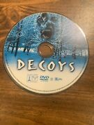Decoys Dvd, 2004 - Horror - Used - Ships Free Disc Only