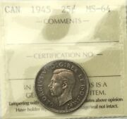Canada 1945 25 Cents Ms 64 Near Gem Unc Silver Quarter Toned Beauty 2 Available