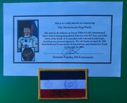 Soyuz Tma-4/iss-9 Flown Flag Patch Of Netherlands,a.kuipers And G.padalka Signed