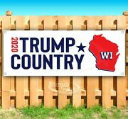 Trump Country Wisconsin 2020 Advertising Vinyl Banner Flag Sign Election
