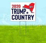 Trump Country New York 2020 18x24 Yard Sign With Stake Corrugated Bandit