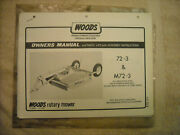 Woods Owners Manual And Parts List For 72-2 And M72-3 Rotary Mower