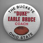 The Buckeye Duke Earl Bruce Coach Ohio State Pinback Button Pin