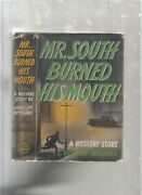1941 Mr. South Burned His Mouth By Gentry Nyland/ Vintage/ 1st In Orig. Dj