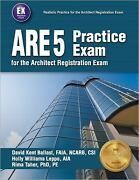 Are 5 Practice Exam For The Architect Registration Exam By Holly Williams Leppo
